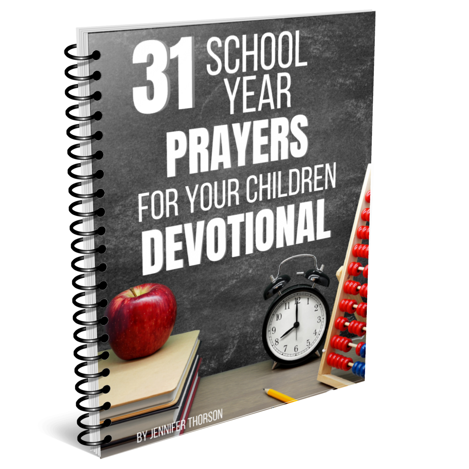31 school year prayers for your children devotional