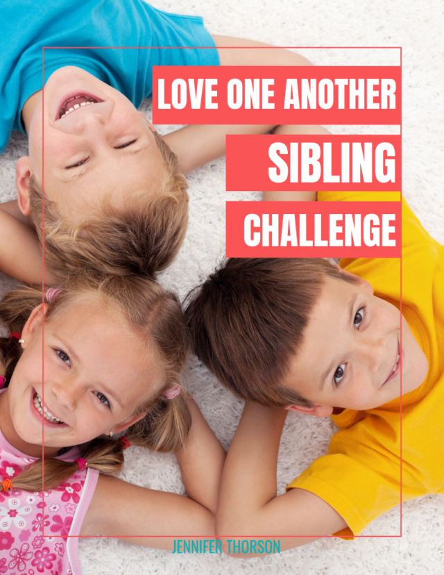 Love One Another Sibling Challenge for Christian Families