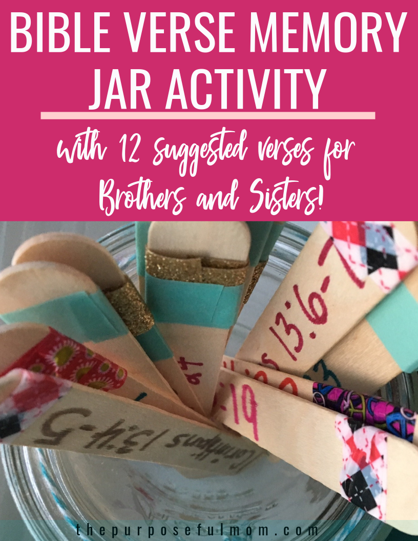 Bible verse memory jar activity with verses for brothers and sisters to help your kids learn and apply God's Word!