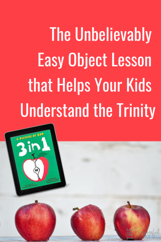 The Easiest Trinity Object Lesson for Kids Using an Apple