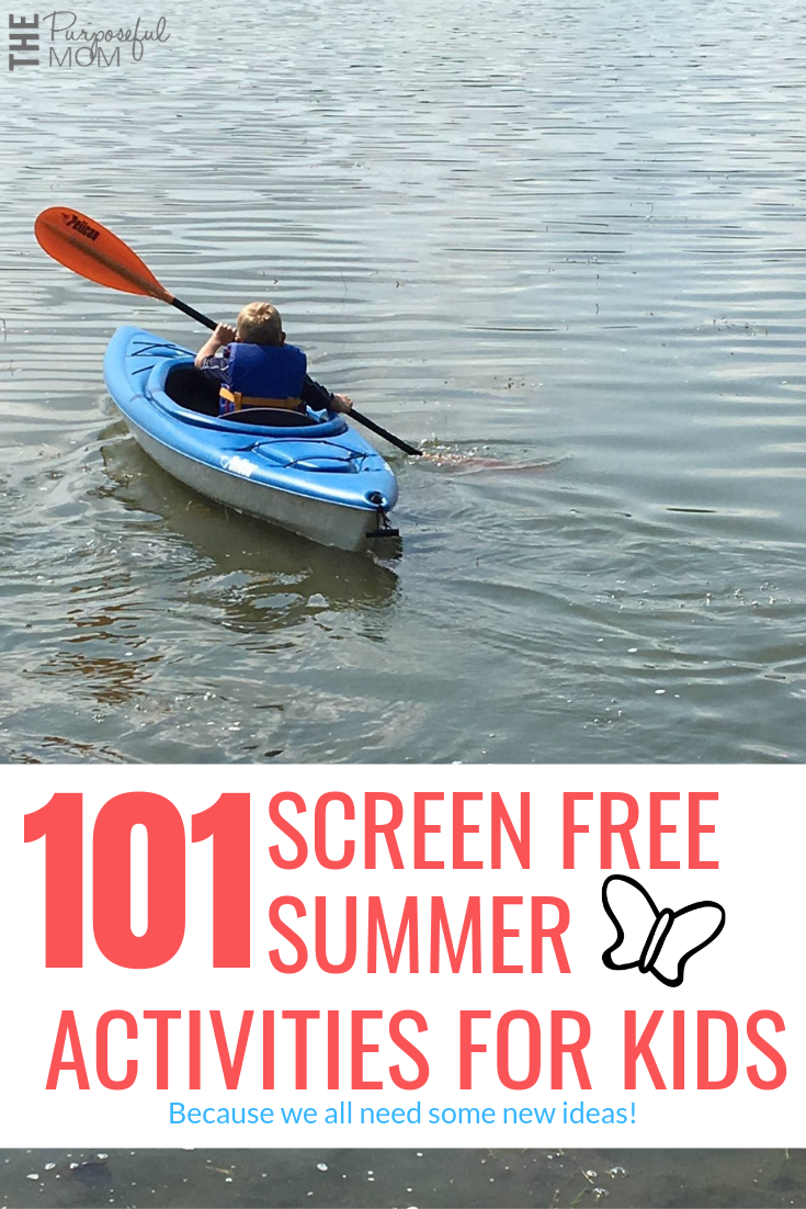 101 creative screen free summer activities for your kids to do over summer break at home!