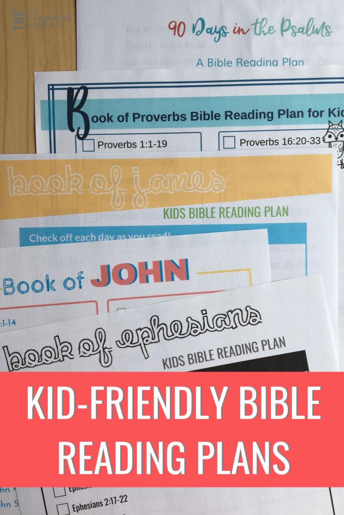 KID-FRIENDLY BIBLE READING PLANS